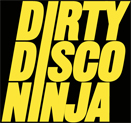 dirty disco ninja